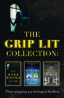 The Grip Lit Collection: The Sisters, Mother, Mother and Dark Rooms - eBook