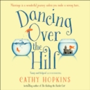 Dancing Over the Hill - eAudiobook