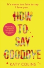 How to Say Goodbye - eBook