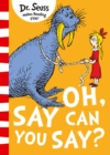 Oh Say You Can Say - eBook
