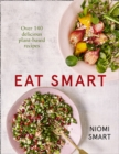 Eat Smart: What to Eat in a Day - Every Day - eBook