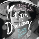 Ma'am Darling: 99 Glimpses of Princess Margaret - eAudiobook