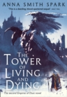 The Tower of Living and Dying - Book