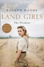 Land Girls: The Promise - Book