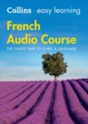 Easy Learning French Audio Course : Language Learning the Easy Way with Collins - Book