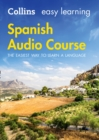 Easy Learning Spanish Audio Course : Language Learning the Easy Way with Collins - Book
