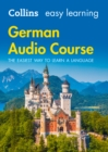 Easy Learning German Audio Course : Language Learning the Easy Way with Collins - Book