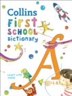 Collins First School Dictionary : Learn with Words - Book