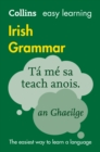 Collins Easy Learning Irish Grammar : Trusted Support for Learning - Book