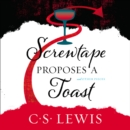 Screwtape Proposes a Toast - eAudiobook