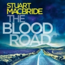 The Blood Road (Logan McRae, Book 11) - eAudiobook