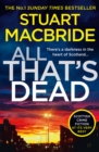 All That's Dead : The New Logan Mcrae Crime Thriller from the No.1 Bestselling Author