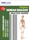 Higher Human Biology Practice Papers : Prelim Papers for Sqa Exam Revision - Book