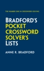 Bradford's Pocket Crossword Solver's Lists : 75,000 Solutions in 500 Subject Lists for Cryptic and Quick Puzzles - Book