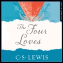 The Four Loves - eAudiobook