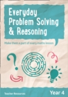 Year 4 Everyday Problem Solving and Reasoning - online download - Book