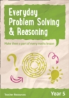 Year 5 Everyday Problem Solving and Reasoning - online download - Book