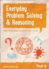 Year 6 Everyday Problem Solving and Reasoning - Book