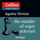 The Murder of Roger Ackroyd: Level 5, B2+ (Collins Agatha Christie ELT Readers) - eAudiobook