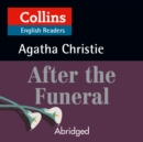After the Funeral: B2 (Collins Agatha Christie ELT Readers) - eAudiobook