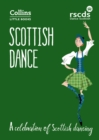 Scottish Dance : A Celebration of Scottish Dancing - Book