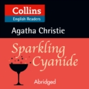 Sparkling Cyanide: B2 (Collins Agatha Christie ELT Readers) - eAudiobook