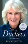 The Duchess: The Untold Story - the explosive biography, as seen in the Daily Mail - eBook