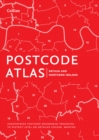 Postcode Atlas of Britain and Northern Ireland - Book