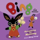 Something for Mummy (Bing) - eBook