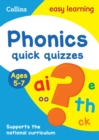 Phonics Quick Quizzes Ages 5-7 : Prepare for School with Easy Home Learning - Book