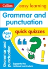 Grammar & Punctuation Quick Quizzes Ages 5-7 : Prepare for School with Easy Home Learning - Book