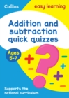 Addition & Subtraction Quick Quizzes Ages 5-7 - Book