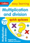 Multiplication & Division Quick Quizzes Ages 5-7 : Prepare for School with Easy Home Learning - Book