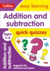 Addition & Subtraction Quick Quizzes Ages 7-9 : Prepare for School with Easy Home Learning - Book