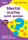 Mental Maths Quick Quizzes Ages 7-9 : Prepare for School with Easy Home Learning - Book
