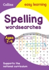 Spelling Word Searches Ages 7-9 : Prepare for School with Easy Home Learning - Book