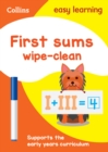 First Sums Age 3-5 Wipe Clean Activity Book : Reception Maths Home Learning and School Resources from the Publisher of Revision Practice Guides, Workbooks, and Activities. - Book