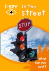 i-SPY In the Street : What Can You Spot? - Book