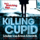 Killing Cupid - eAudiobook