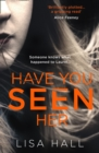 Have You Seen Her - Book