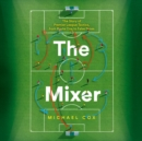 The Mixer - eAudiobook