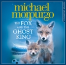 The Fox and the Ghost King - eAudiobook