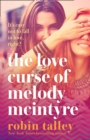 The Love Curse of Melody McIntyre - eBook