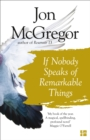 If Nobody Speaks of Remarkable Things - Book
