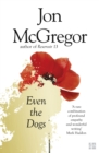 Even the Dogs - eBook