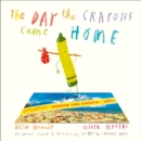 The Day The Crayons Came Home - Book