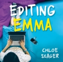 Editing Emma: Online you can choose who you want to be. If only real life were so easy... - eAudiobook