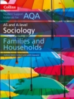 AQA AS and A Level Sociology Families and Households - Book