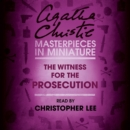 The Witness for the Prosecution : An Agatha Christie Short Story - eAudiobook