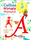 Primary Thesaurus : Illustrated Thesaurus for Ages 7+ - Book